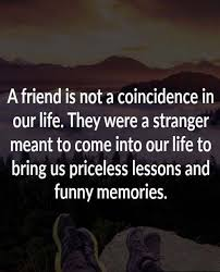 friends give priceless lesson best friend quotes friendship