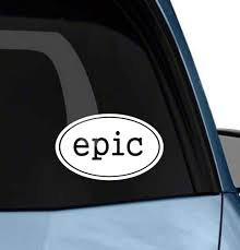 Amazon Com Epic Funny Car Euro Oval Vinyl Sticker Bumper Decal Car Window Sticker Die Cut No Background Color Home Kitchen