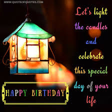 birthday quote let s light the candles quote of quotes