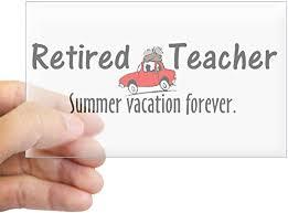 Amazon Com Cafepress Retired Teacher Rectangle Bumper Sticker Car Decal Home Kitchen