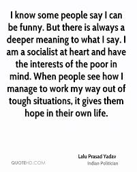 lalu prasad yadav work quotes quotehd