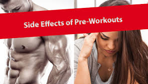 side effects of pre workout supplements