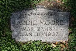 Addie Moore (1871-1937) - Find A Grave Memorial