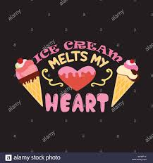 ice cream quote and saying ice cream melts my heart stock vector