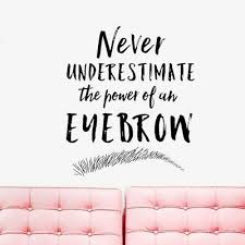 Eyebrows Brows Eye Quotes Vinyl Wall Decals Lashes Beauty Salon Wall Sticker Ebay