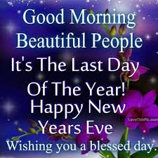 good morning beautiful people new years eve quotes new year s