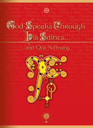 god speaks through his saints and our suffering by aid to the