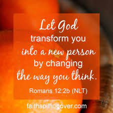 When You Want to Let God Renew Your Mind - Faith Spilling Over