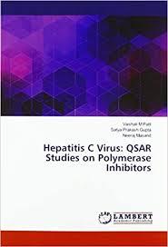 Hepatitis C Virus: QSAR Studies on Polymerase Inhibitors: Patil, Vaishali  M, Gupta, Satya Prakash, Masand, Neeraj: 9783330084025: Amazon.com: Books