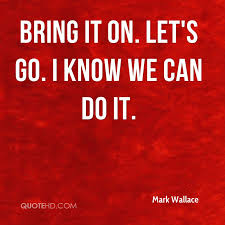mark wallace quotes quotehd