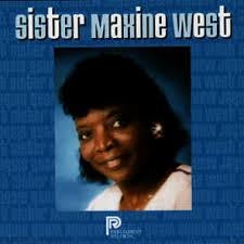 Sister Maxine West - Sister Maxine West | Play on Anghami
