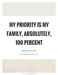 my priority is my family absolutely percent picture quotes