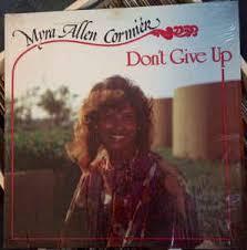 Myra Allen Cormier* - Don't Give Up (1982, Vinyl) | Discogs
