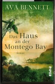 "Das Haus an der Montego Bay : Roman"" (Ava Bennett) – Buch gebraucht kaufen  – A02mzRFQ01ZZY"
