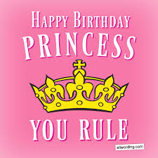 happy birthday princess birthday wishes for a daughter