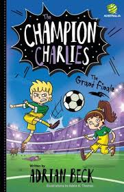 The Champion Charlies 4, The Grand Finale eBook by Adrian Beck |  9780143791317 | Booktopia