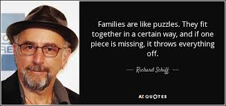 richard schiff quote families are like puzzles they fit together