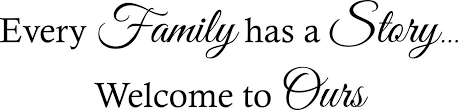 Buy Every Family Has A Story Welcome To Ours Vinyl Wall Decal Sticker Letters Quote In Cheap Price On Alibaba Com