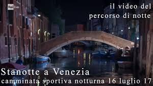 STANOTTE a VENEZIA - il video del percorso di notte - YouTube