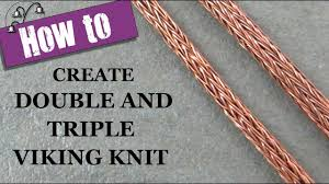 create double and triple viking knit
