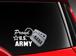 Proud Us Army Nana Vinyl Car Decal Sticker 7 5 W With Etsy