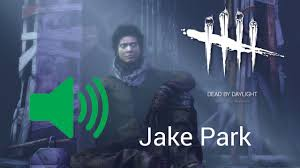Dead by Daylight: Survivor Sounds - Jake Park - YouTube