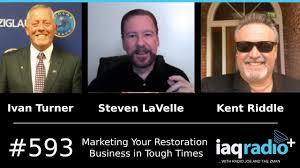 593: Ivan Turner, Steven LaVelle& Kent Riddle - Marketing Your Restoration  Business in Tough Times - YouTube