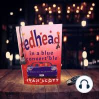 Listen to Redhead in a Blue Convertible Audiobook by Ivan Scott