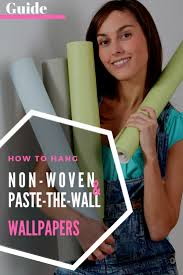 how to hang non woven paste the wall