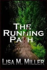 bol.com   The Running Path, Lisa M Miller   9781603139755   Boeken