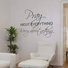 Amazon Com Ericaubird Pray About Everything Worry About Nothing Family Vinyl Picture Wall Lettering Decal 139 Easy To Apply And Removable Easy To Apply And Removable Kitchen Dining