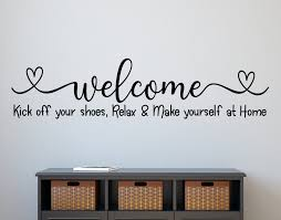 Welcome Wall Decal Guest Room Welcome Sticker Kick Off Shoes Relax Make Yourself At Home Welcome Decal