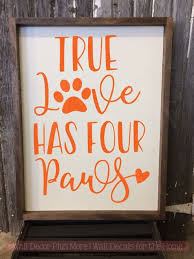 True Love Has Four Paws Pet Wall Decal Stickers Vinyl Art Wall Decor