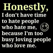 i have no time for people who hate me pictures photos and images