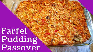pover farfel pudding recipe video