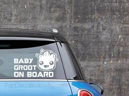 Baby Groot On Board Vinyl Decal Guardians Of The Galaxy Vol Star Wars Decal Vinyl Decals Vinyl Signs