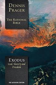 the rational bible exodus by dennis prager