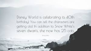 "jimmy fallon quote ""disney world is celebrating its th birthday"