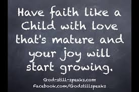 quotes about childlike faith quotes