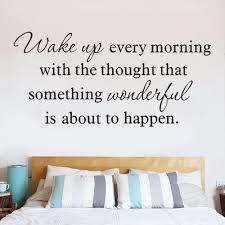 Wake Up Every Morning Removable Art Vinyl Wall Sticker For Living Room Bedroom Home Decoration Room Decor Stickers Room Decor Wall Stickers From Onlybrand 9 89 Dhgate Com