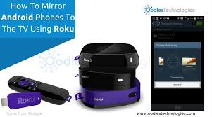 mirror android phones to the tv using roku