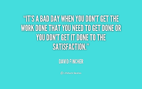 quotes about bad day at work quotes