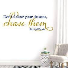 Amazon Com Wall Stickers Art Decor Decals Don T Follow Your Dreams Chase Them For Living Room Bedroom Home Kitchen