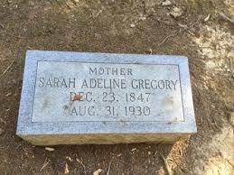 Sarah Adeline Price Gregory (1847-1930) - Find A Grave Memorial