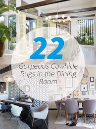 cowhide rugs in the dining room