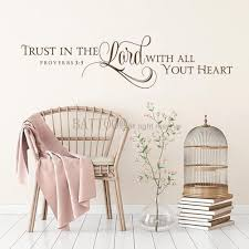 Amazon Com Battoo Trust In The Lord With All Your Heart Scripture Wall Decal Christian Wall Art Bible Verse Decal Vinyl Lettering 30 W By 7 5 H Dark Brown Furniture Decor