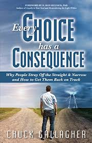 Every Choice Has a Consequence: Why People Stray Off the Straight ...