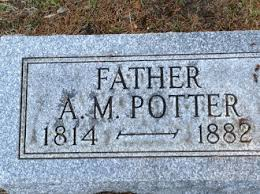 Abram Madison Potter (1814-1882) - Find A Grave Memorial