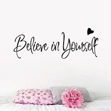 Believe In Yourself Home Decor Creative Inspiring Quote Wall Decal Adesivo De Parede Vinyl Wall Sticker Buy Inexpensively In The Online Store With Delivery Price Comparison Specifications Photos