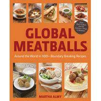 Global Meatballs: Around the World in 100+ Boundary-Breaking Recipes, from  Beef to Bean and All Delicious Things in Between | Buy Online in South  Africa | takealot.com